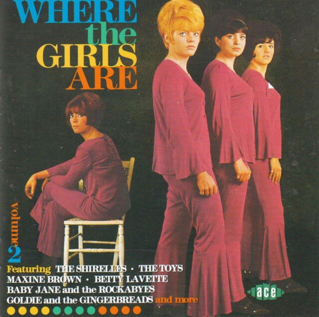 Where The Girls Are Vol. 2 by VA (CD 1999 Ace CDCHD 711, UK Import, Like NEW)