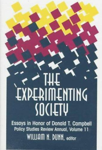 The Experimenting Society: Essays in Honor of Donald T. Campbell (Policy Studies