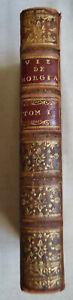 1732 La vie du pape Alexandre VI et de son fils  César Borgia T1 A. Gordon
