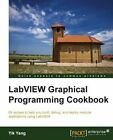 LabView Graphical Programming Cookbook by Yik Yang (Paperback, 2014)