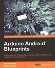 Arduino Android Blueprints by Marco Schwartz, Stefan Buttigieg (Paperback, 2014)