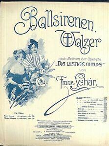 034-Ballsirenen-Walzer-034-von-Franz-Lehar-alte-Noten-uebergross