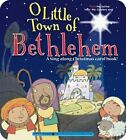 O Little Town of Bethlehem by Ron Berry (Board book, 2014)