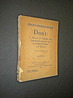Zelfbewust Don't: Manual Of Mistakes In Conduct & Speech. By Censor. 1884 1st Edition.