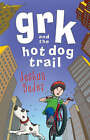 Grk and the Hot Dog Trail by Josh Lacey (Paperback, 2006)