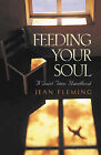Feeding Your Soul by J. Fleming (Book)