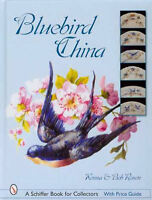 Bluebird China With Price Guide And Over 750 Beautiful Color Photos