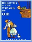 Dorothy and the Wizard of Oz by L Frank Baum (Paperback / softback, 2014)
