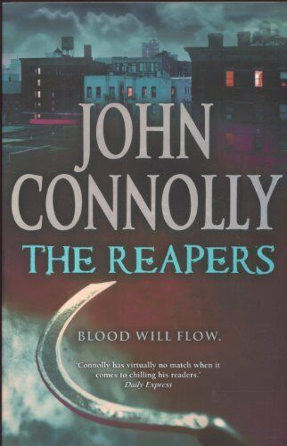 The Reapers By  John Connolly. 9780340936665