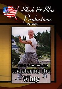 Mastering-The-Whip-with-Steve-Woodward-Instructional-DVD