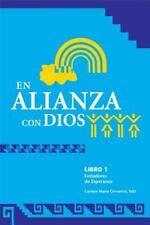 NEW - En Alianza con Dios (Forjadores De Esperanza, Libro 1)
