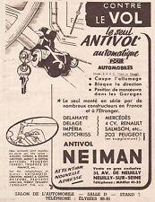 Publicité NEIMAN  L'ANTIVOL Accessoires automobile ad  1949 -9h