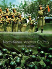 North Korea: Another Country by Bruce Cummings (Hardback, 2004)