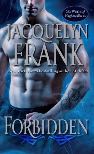 The World Of Nightwalkers Forbidden 1 By Jacquelyn Frank 2012