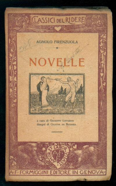 FIRENZUOLA AGNOLO NOVELLE FORMIGGINI 1913 CLASSICI DEL RIDERE 4 I° EDIZ.