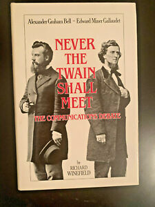 Never-the-Twain-Shall-Meet-Bell-Gallaudet-and-the-Communications-Debate