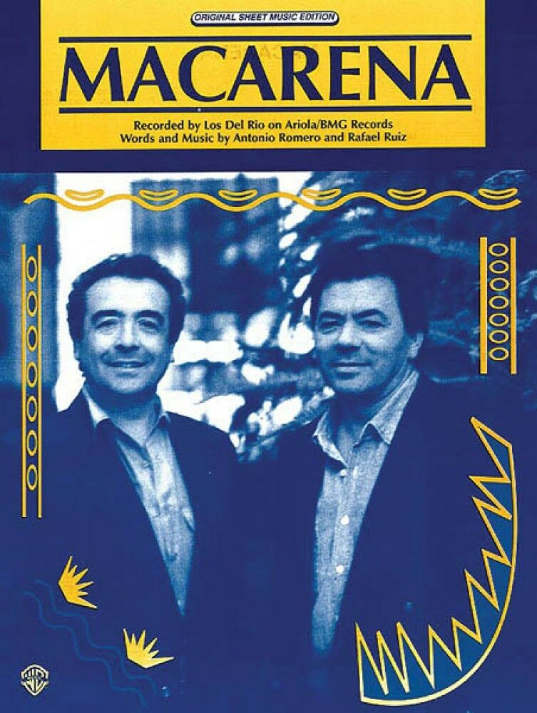 Macarena Song By Los Del Rio Piano Vocal Sheet Music Guitar Chords