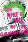 The Rise and Fall of the Gallivanters by M. J. Beaufrand (Hardback, 2015)