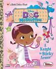 A Knight in Sticky Armor (Disney Junior: Doc McStuffins) by Andrea Posner-Sanchez (Hardback)