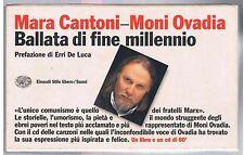 MARA CANTONI - MONI OVADIA  BALLATA DI FINE MILLENNIO LIBRO + DVD