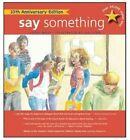 Say Something: 10th Anniversary Edition by Peggy Moss (Paperback / softback, 2013)