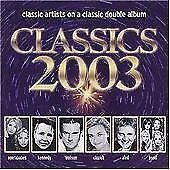 Classics 2003, Various Artists, Audio CD, Good, FREE & FAST Delivery