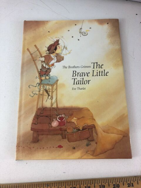 The Brave Little Tailor - Wilhelm K. Grimm and Jacob Grimm (1991, Hardcover, DJ)