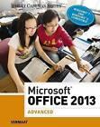 Microsoft Office 2013: Advanced by Misty Vermaat (Spiral bound, 2013)