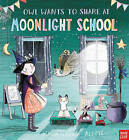 Owl Wants to Share at Moonlight School by Simon Puttock (Paperback, 2015)