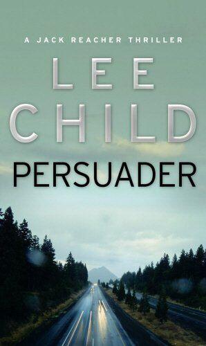 1 of 1 - Persuader: (Jack Reacher 7),Lee Child