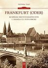 Frankfurt (Oder) im Spiegel der Fotografien von L. Haase & Co. / Foto-Fricke von Ralf-Rüdiger Targiel (2014, Taschenbuch)