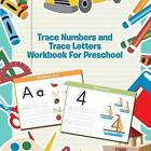 Trace Numbers and Trace Letters Workbook for Preschool by Speedy Publishing LLC (Paperback / softback, 2015)
