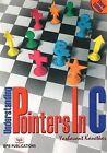Understanding Pointers by Yashavant P. Kanetkar (Paperback, 2003)