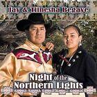 Night of the Northern Lights by Jay Begaye/Tiinesha Begaye (CD, Jul-2010, Distribution 13)