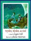 Wynken, Blynken and Nod by Eugene Field (Hardback, 1995)