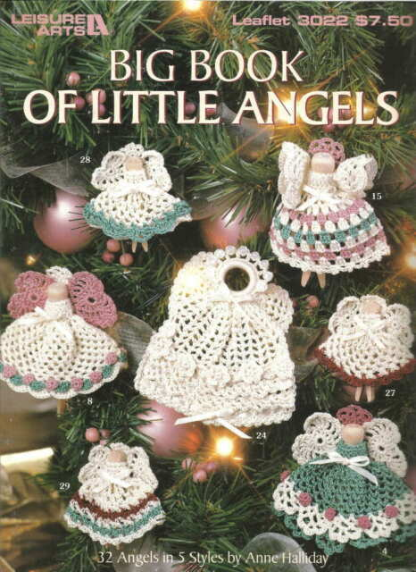 Big Book Of Little Angels Crochet Patterns Oop 32 Styles Clothes
