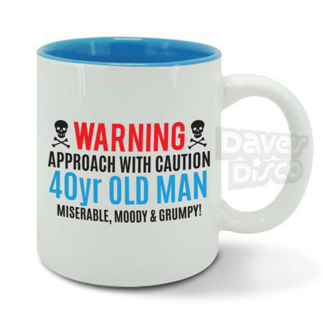 Warning 40 49 Year Old Man Mug Cup Mr Grumpy Moody Funny Dad Men Birthday Gift