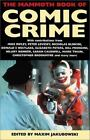 Mammoth Bks.: The Mammoth Book of Comic Crime by Mark Ashley (2002, Paperback)