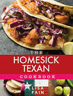 The Homesick Texan Cookbook by Lisa Fain (Hardback, 2011)