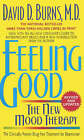 Feeling Good: The New Mood Therapy by David D. Burns (Paperback, 2000)