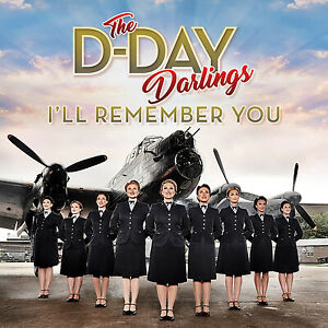 The D-day Darlings I'll Remember You CD 2018