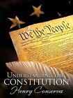 Understanding the Constitution by Henry Conserva (Paperback, 2011)