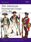 American Provincial Corps by Philip Katcher (Paperback, 1973)