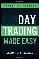Day Trading Made Easy: A Simple Strategy For Day Trading Stocks (new Paperback) on sale