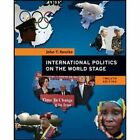 International Politics on the World Stage (Int'l Ed) by John T. Rourke (Paperback, 2008)