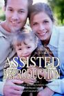 Assisted Reproduction The Complete Guide   Theresa Marie Erickson Maryann LATHUS