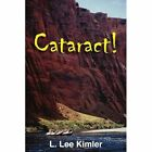 Cataract 9781425921934 by L. Lee Kimler Paperback