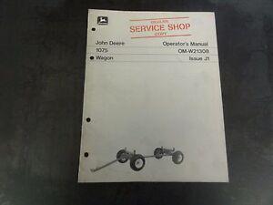 john deere 1075 wagon operator s manual om w21308 issue j1 ebay rh ebay com All Images 2130 John Deere Technical Manual All Images 2130 John Deere Technical Manual