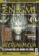 Enigmi 2016 11 Maggio#Necronomicon,L'Ectoplasma,Vampirismo,kkk