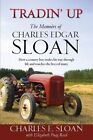 Tradin' Up by Charles E Sloan (Paperback / softback, 2013)